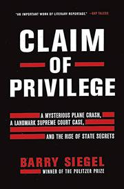 CLAIM OF PRIVILEGE by Barry Siegel