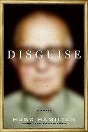 DISGUISE by Hugo Hamilton