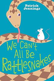 Book Cover for WE CAN'T ALL BE RATTLESNAKES