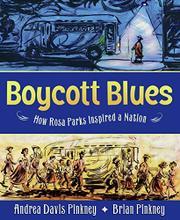 BOYCOTT BLUES by Andrea Davis Pinkney