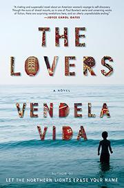THE LOVERS by Vendela Vida