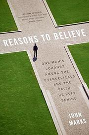 REASONS TO BELIEVE by John Marks