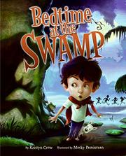 BEDTIME AT THE SWAMP by Kristyn Crow