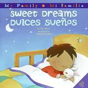 SWEET DREAMS/DULCES SUEÑOS by Pat Mora