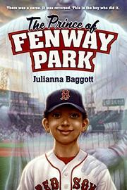 THE PRINCE OF FENWAY PARK by Julianna Baggott