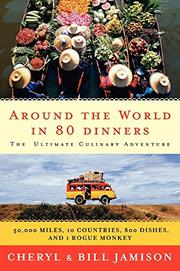 AROUND THE WORLD IN 80 DINNERS by Cheryl Jamison