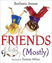 FRIENDS (MOSTLY) by Barbara Joosse