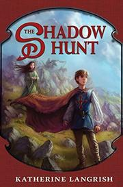 THE SHADOW HUNT by Katherine Langrish