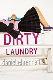 DIRTY LAUNDRY by Daniel Ehrenhaft