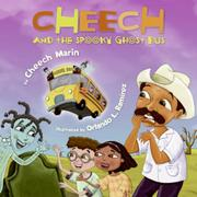 CHEECH AND THE SPOOKY GHOST BUS by Cheech Marin