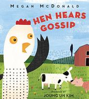 HEN HEARS GOSSIP by Megan McDonald