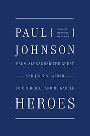 HEROES by Paul Johnson