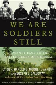 WE ARE SOLDIERS STILL by Harold G. Moore