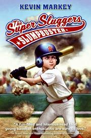 THE SUPER SLUGGERS by Kevin Markey