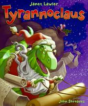 TYRANNOCLAUS by Janet Lawler