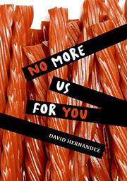 NO MORE US FOR YOU by David Hernandez