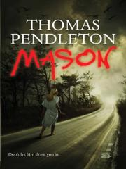 MASON by Thomas Pendleton
