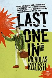 LAST ONE IN by Nicholas Kulish