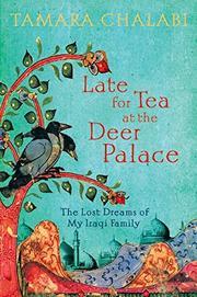 LATE FOR TEA AT THE DEER PALACE by Tamara Chalabi