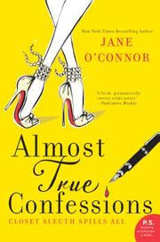 ALMOST TRUE CONFESSIONS by Jane O'Connor