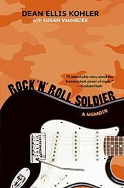 ROCK 'N' ROLL SOLDIER by Dean Ellis Kohler