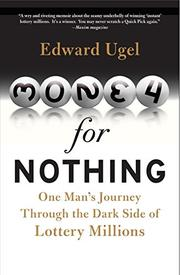 MONEY FOR NOTHING by Edward Ugel