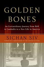 GOLDEN BONES by Sichan Siv