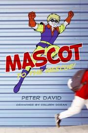 MASCOT TO THE RESCUE! by Peter David