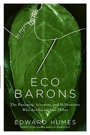ECO BARONS by Edward Humes