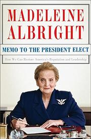 MEMO TO THE PRESIDENT ELECT by Madeleine Albright