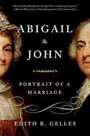 ABIGAIL AND JOHN by Edith B.  Gelles