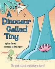 Cover art for A DINOSAUR CALLED TINY