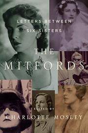 THE MITFORDS by Charlotte Mosley