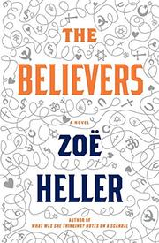 THE BELIEVERS by Zoë Heller