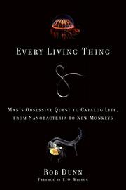 EVERY LIVING THING by Rob Dunn