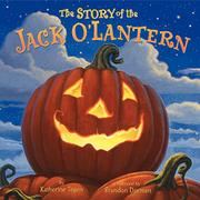 Book Cover for THE STORY OF THE JACK O'LANTERN