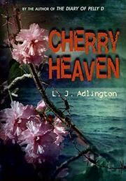 CHERRY HEAVEN by L. J. Adlington