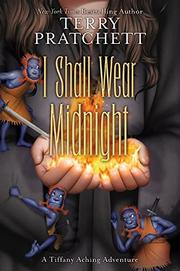 I SHALL WEAR MIDNIGHT by Terry Pratchett