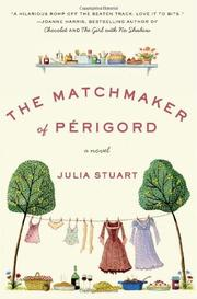 THE MATCHMAKER OF PÉRIGORD by Julia Stuart