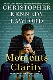 MOMENTS OF CLARITY by Christopher Kennedy Lawford