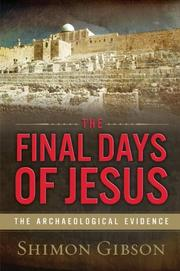 THE FINAL DAYS OF JESUS by Shimon Gibson