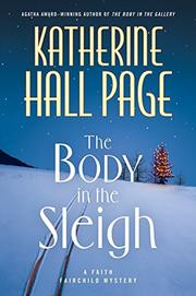 THE BODY IN THE SLEIGH by Katherine Hall Page