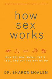 HOW SEX WORKS by Sharon Moalem