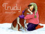 TRUDY by Henry Cole