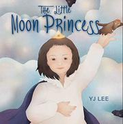 Cover art for THE LITTLE MOON PRINCESS