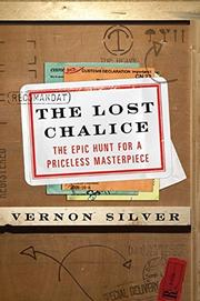 THE LOST CHALICE by Vernon Silver