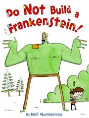 DO NOT BUILD A FRANKENSTEIN! by Neil Numberman
