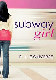 SUBWAY GIRL by P.J. Converse