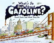 WHAT'S SO BAD ABOUT GASOLINE? by Anne Rockwell