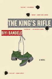 THE KING'S RIFLE by Biyi Bandele